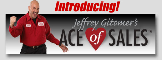 Jeffrey Gitomer's Ace of Sales™